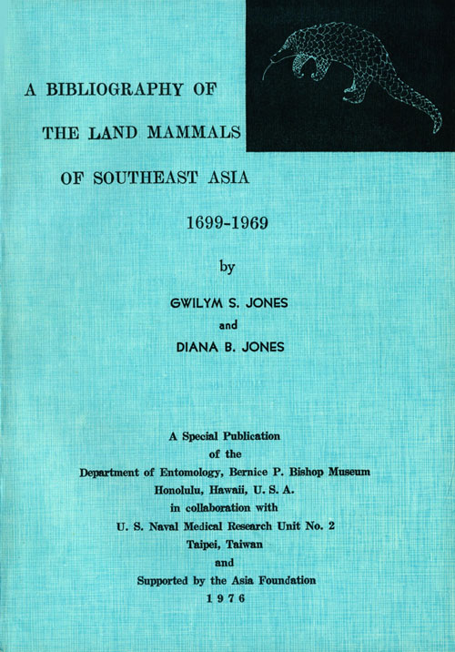 A bibliography of the land mammals of southeast Asia 1699-1969. Gwilym S. Jones, Diana B. Jones.