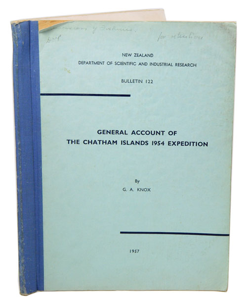 General account of the Chatham Islands 1954 Expedition. G. A. Knox.