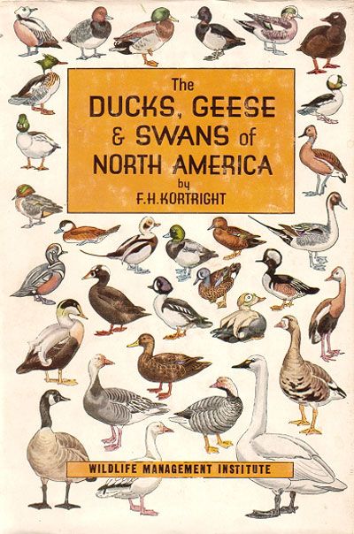 The ducks, geese and swans of North America: a vade mecum for the naturalist and the sportsman. Francis Kortright.