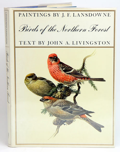 Birds of the northern forest. John A. Livingston.