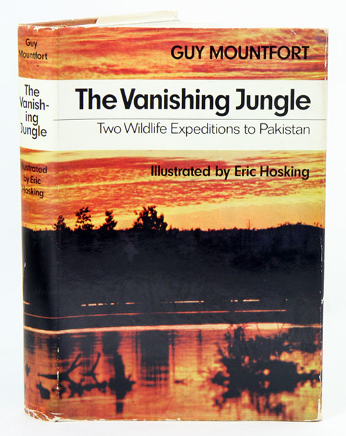 The vanishing jungle: the story of the World Wildlife Fund expeditions to Pakistan. Guy Mountfort.