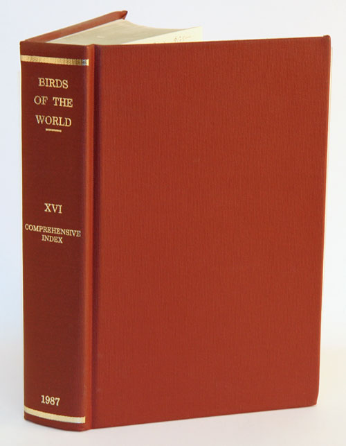 Check-list of birds of the world, volume 16: comprehensive index. Raymond Paynter.