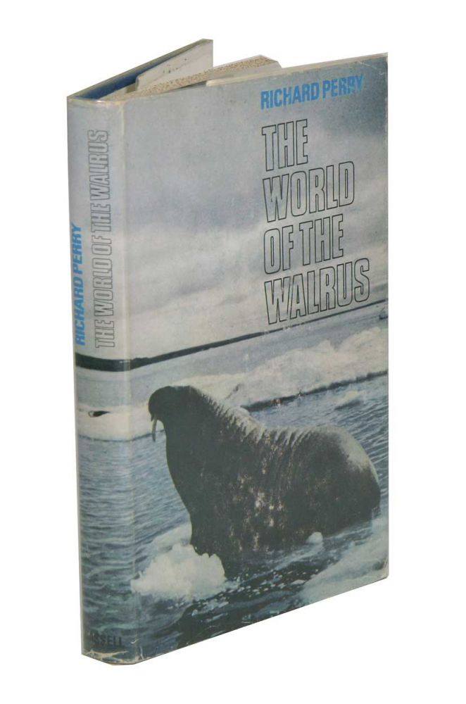 The world of the walrus. Richard Perry.