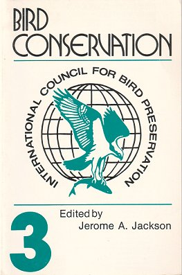 Bird conservation [volume three]. Jerome A. Jackson.