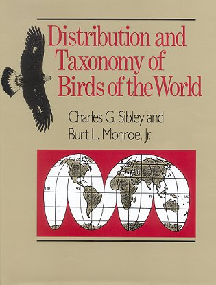 Distribution and taxonomy of birds of the world. Charles G. Sibley, Burt L. Monroe.
