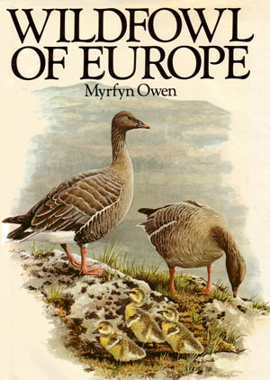 Wildfowl of Europe. Myrfyn Owen.