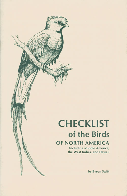 Checklist of the birds of North America: including middle America, the West Indies, and Hawaii. Byron Swift.