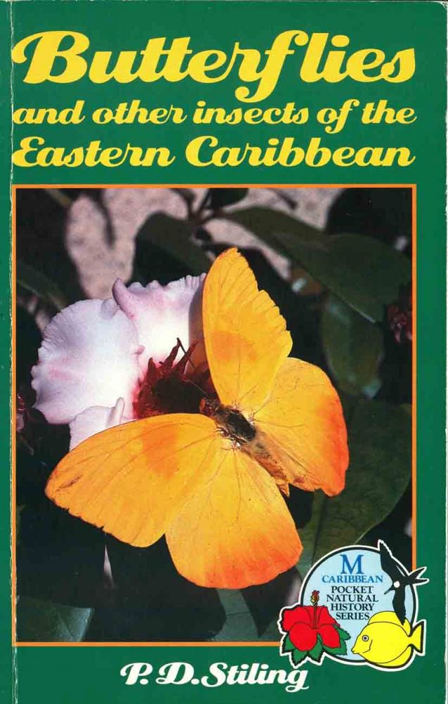 Butterflies and other insects of the eastern Caribbean. Peter D. Stiling.