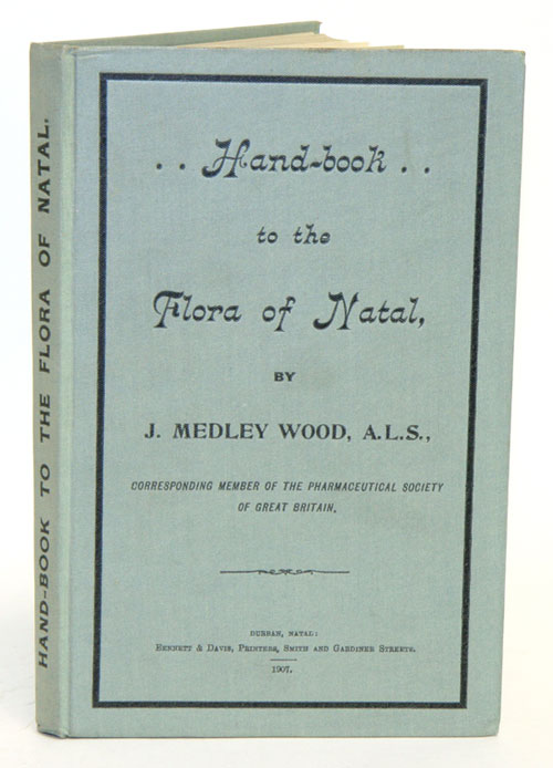 A handbook to the flora of Natal. J. Medley Wood.