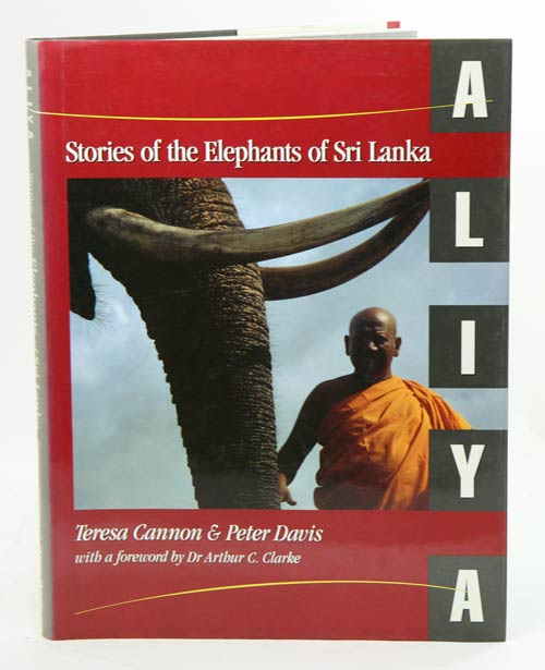 Aliya: stories of the elephants of Sri Lanka. Teresa Cannon, Peter Davis.