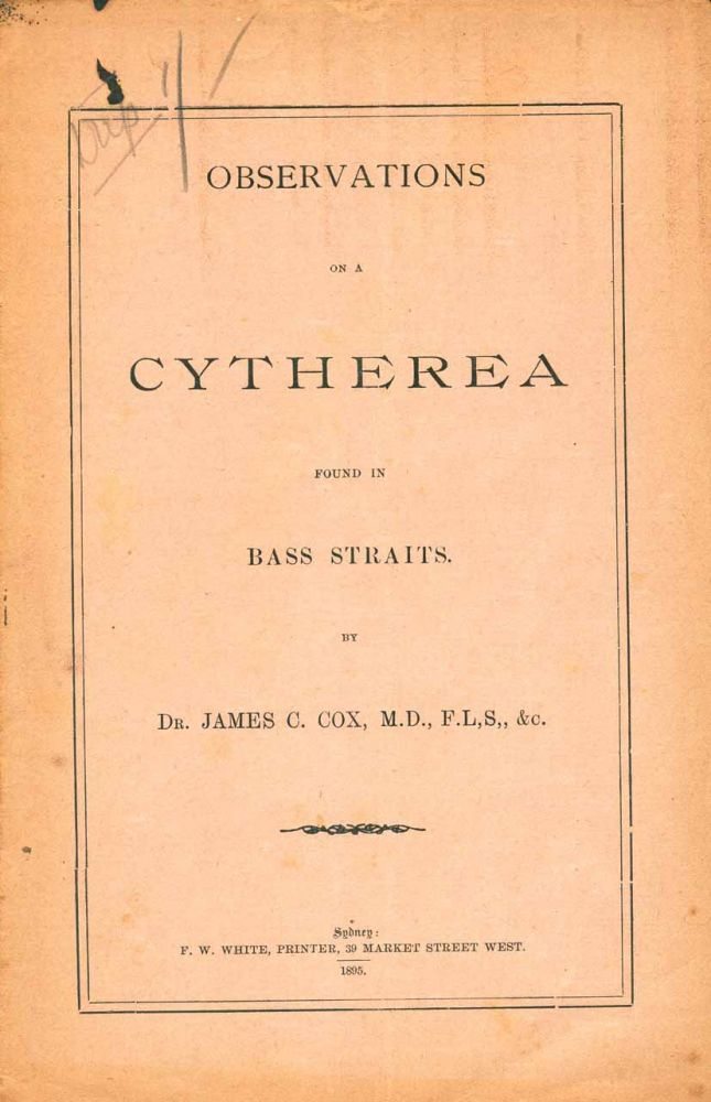 Observations on a Cytherea, found in Bass Straits, with light chestnut rays of colour. James C. Cox.