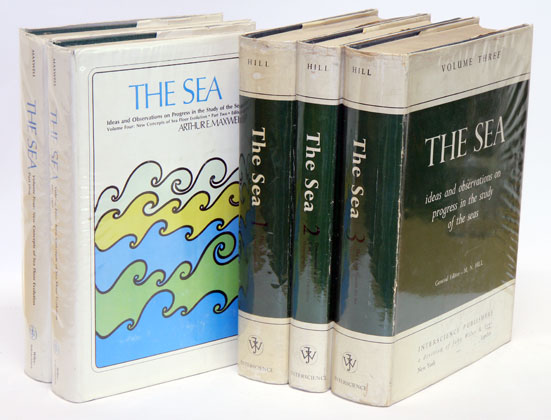 The sea: ideas and observations on progress in the study of the seas [volumes one to five only]. M. N. Hill, Arthur E. Maxwell.
