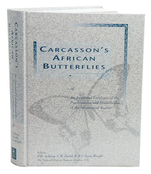 Carcasson's African butterflies: an annotated catalogue of the Papilionoidea and Hesperioidea of the Afrotropical region. P. R. Ackery.