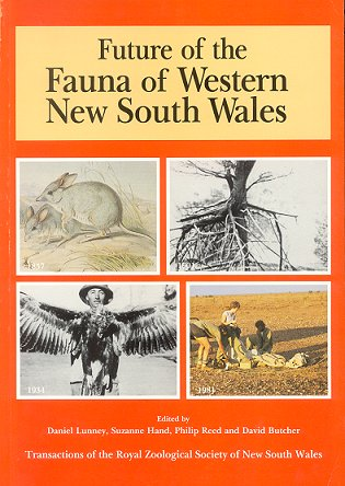 Future of the fauna of western New South Wales. Daniel Lunney.