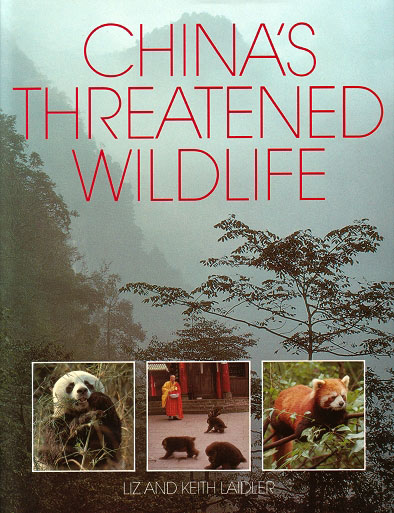 China's threatened wildlife. Liz Laidler, Keith Laidler.