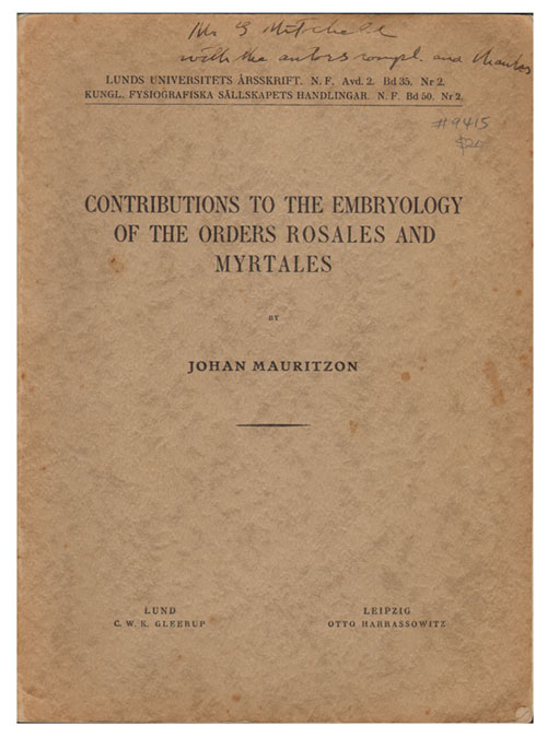 Contributions to the embryology of the Orders Rosales and Myrtales. Johan Mauritzon.