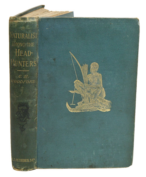 A naturalist among the head-hunters. Being an account of three visits to the Solomon Islands in the years 1886, 1887, and 1888. Charles Morris Woodford.