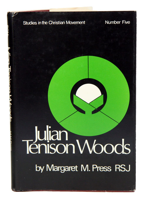 Julian Tenison Woods. Margaret M. Press.