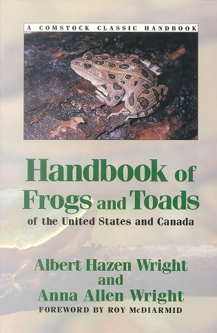 Handbook of frogs and toads of the United States and Canada. A. H. Wright, A. A. Wright.
