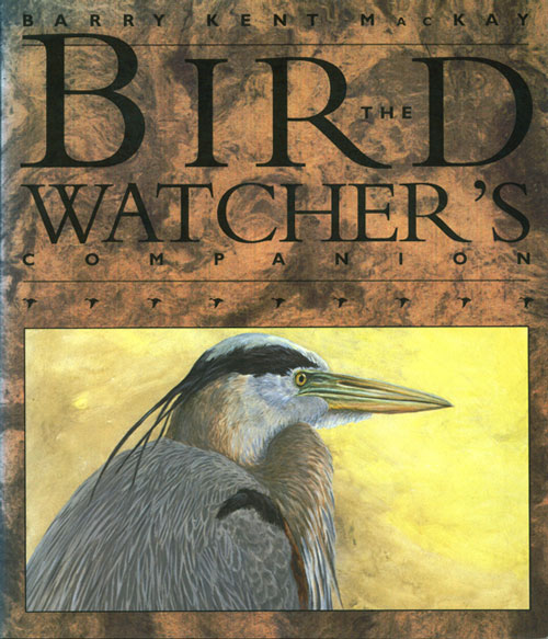 Bird watcher's companion. Barry Kent Mackay.