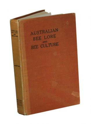 Australian bee lore and bee culture, including the influence of bees on crops and the colour of...