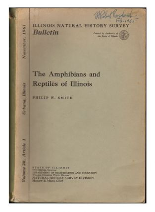 The amphibians and reptiles of Illinois. Philip W. Smith