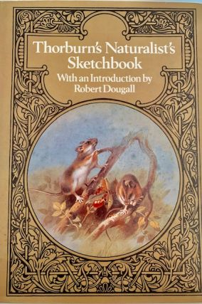 Thorburn's Naturalist's sketchbook. Robert Dougall