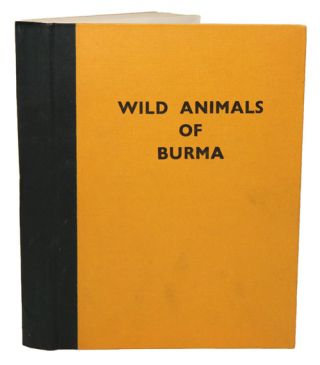 Wild animals of Burma. U. Tun Yin