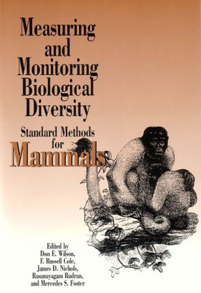 Measuring and monitoring biological diversity: standard methods for mammals. D. E. Wilson