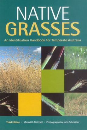 Native grasses: identification handbook for temperate Australia. M. Mitchell