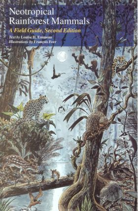 Neotropical rainforest mammals: a field guide. Louise Emmons.