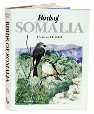 Birds of Somalia. John Ash.