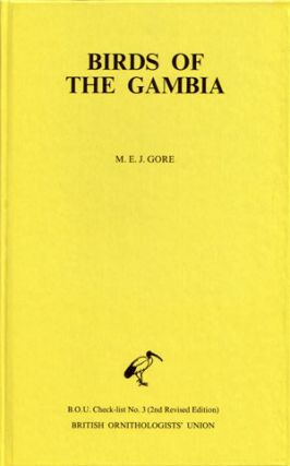 The birds of the Gambia: an annotated checklist. M. E. J. Gore
