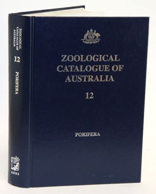 Zoological Catalogue of Australia, [volume] 12. Porifera. J. N. A. Hooper, F. Weidenmayer
