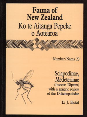 Fauna of New Zealand Number 23: Sciapodinae, Medeterinae (Insecta: Diptera) with a generic review of the Dolichopodidae. D. J. Bickel.