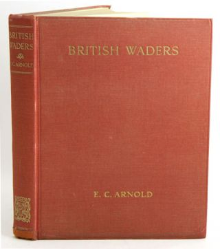 British waders. E. C. Arnold.
