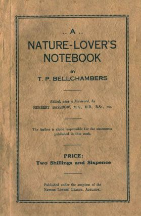 A nature-lover's notebook. T. P. Bellchambers