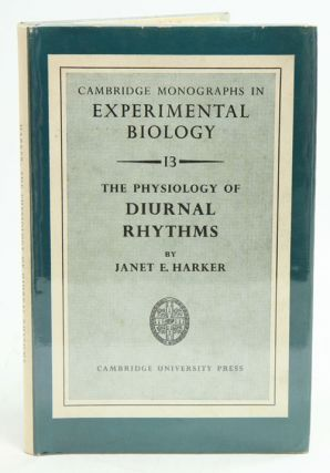 The physiology of diurnal rhythms. Janet E. Harker