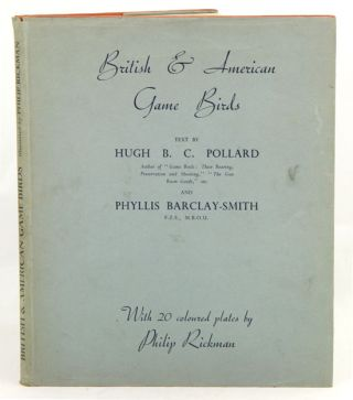 British and American game-birds. With a chapter on shooting in America by Eugene V. Connett. H....