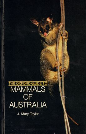 The Oxford guide to mammals of Australia