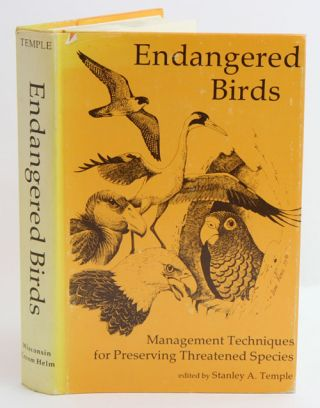Endangered birds: management techniques for preserving threatened species. Stanley A. Temple
