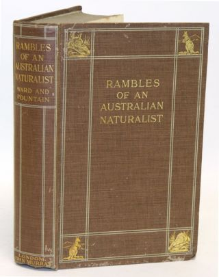 Rambles of an Australian naturalist. Paul Fountain