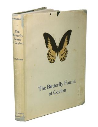 The butterfly fauna of Ceylon. L. G. O. Woodhouse