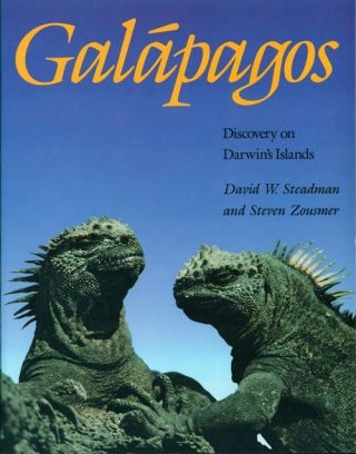 Galápagos: discovery on Darwin's islands. David W. Steadman, Steven Zousmer