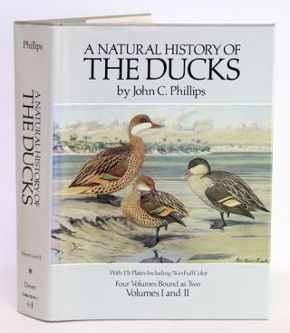 A natural history of the ducks [facsimile, volume one only]. John C. Phillips