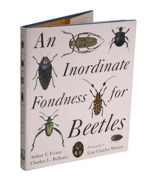 An inordinate fondness for beetles. Arthur V. Evans, Charles L. Bellamy