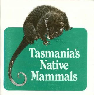 Tasmania's native mammals. Phil Andrews, Jane Burrell