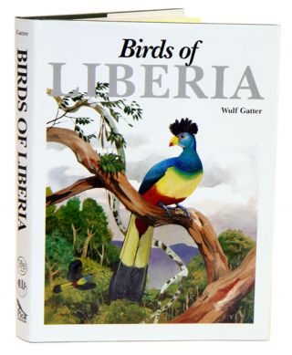 Birds of Liberia. Wulf Gatter, Martin Woodcock