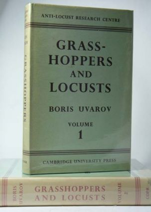 Grasshoppers and locusts: a handbook of general acridology. Boris Uvarov