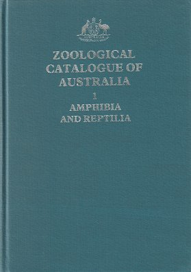 Zoological Catalogue of Australia, volume one: Amphibia and Reptilia. H. G. Cogger